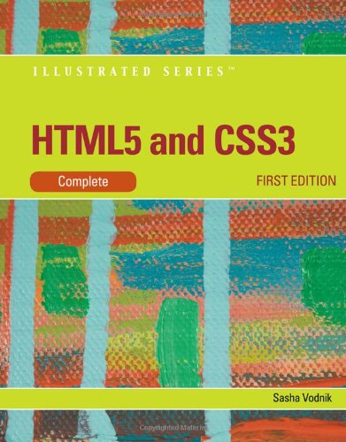 HTML5 and CSS3, Illustrated Complete   2012 edition cover