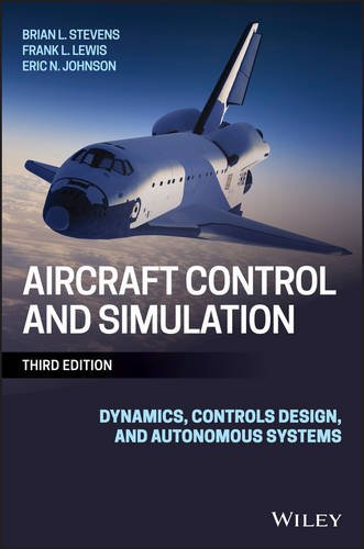 Aircraft Control and Simulation Dynamics, Controls Design, and Autonomous Systems 3rd 2016 9781118870983 Front Cover