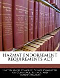 Hazmat endorsement requirements Act  N/A edition cover