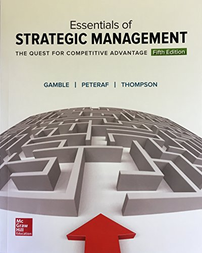 Essentials of Strategic Management: the Quest for Competitive Advantage  5th 2017 9781259546983 Front Cover
