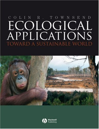 Ecological Applications Toward a Sustainable World  2007 edition cover