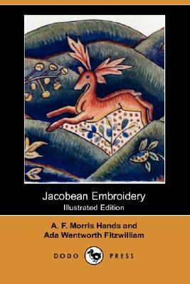 Jacobean Embroidery  N/A 9781406519983 Front Cover