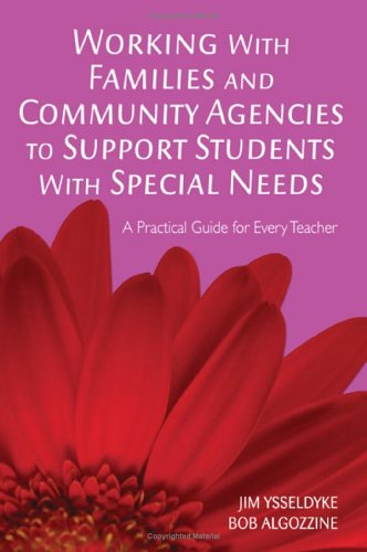 Working with Families and Community Agencies to Support Students with Special Needs A Practical Guide for Every Teacher  2006 edition cover