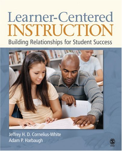 Learner-Centered Instruction Building Relationships for Student Success  2010 edition cover
