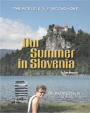 Our Summer in Slovenia The Marshalls Fled to Bled N/A 9781419658983 Front Cover