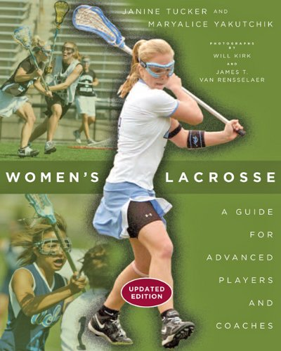 Women's Lacrosse A Guide for Advanced Players and Coaches 2nd 2014 edition cover