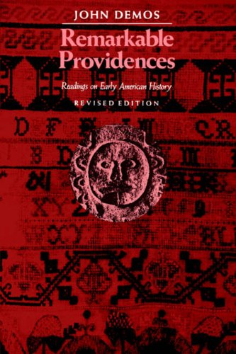Remarkable Providences Readings on Early American History  1991 (Revised) edition cover