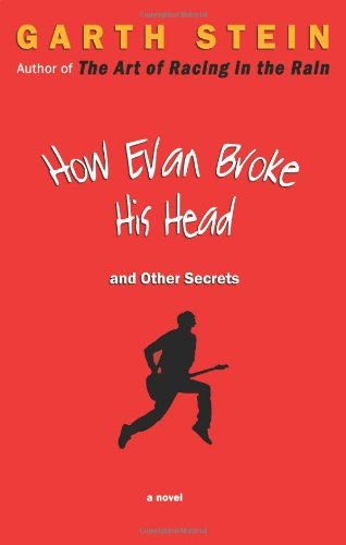 How Evan Broke His Head and Other Secrets  N/A 9781569474983 Front Cover