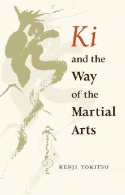 Ki and the Way of the Martial Arts   2003 edition cover