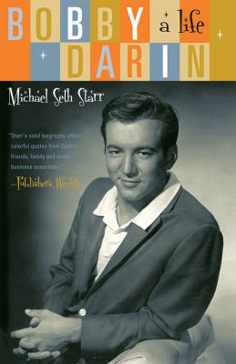 Bobby Darin A Life N/A 9781589795983 Front Cover