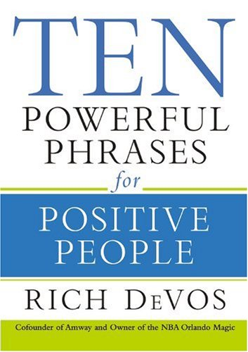 Ten Powerful Phrases for Positive People   2008 edition cover