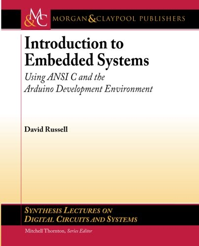 Introduction to Embedded Systems Using ANSI C and the Arduino Development Environment  2010 edition cover