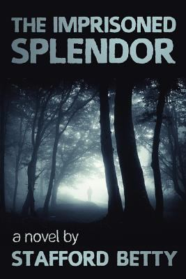 The Imprisoned Splendor N/A edition cover