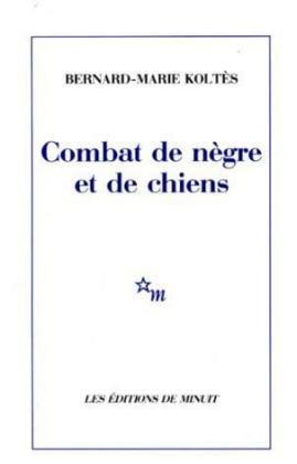 COMBAT DE NEGRE DE CHIENS N/A edition cover