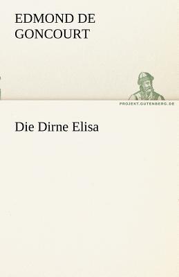 Die Dirne Elis  N/A 9783842414983 Front Cover