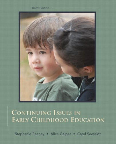 Continuing Issues in Early Childhood Education  3rd 2009 edition cover