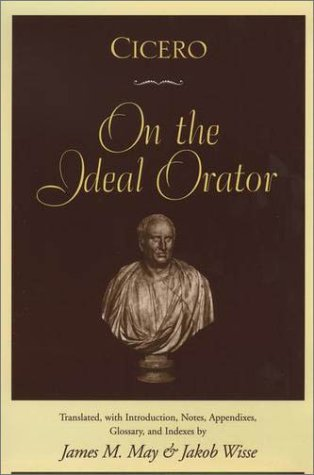 Cicero On the Ideal Orator  2001 edition cover