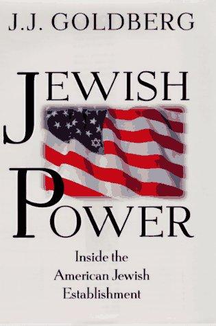 Jewish Power Inside the American Jewish Establishment  1997 edition cover