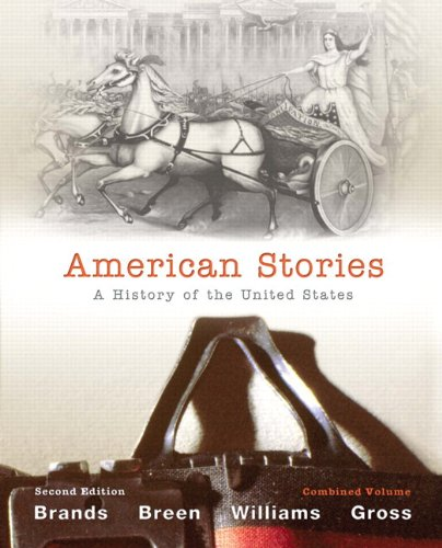 American Stories A History of the United States 2nd 2012 9780205080984 Front Cover