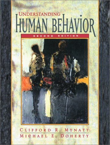 Understanding Human Behavior  2nd 2002 (Revised) edition cover