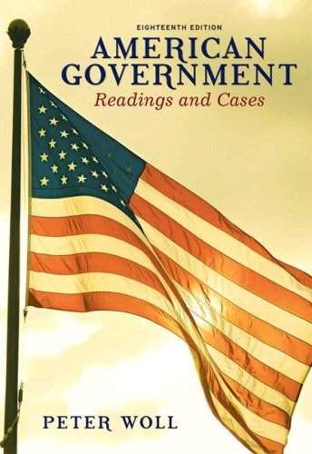 American Government Readings and Cases 18th 2010 edition cover