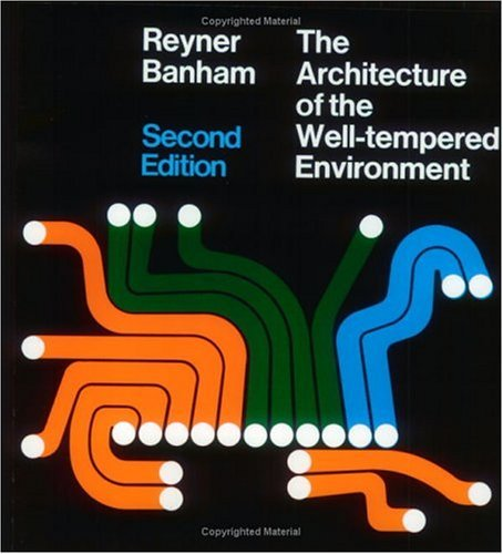 Architecture of the Well-Tempered Environment  2nd 1984 (Revised) edition cover