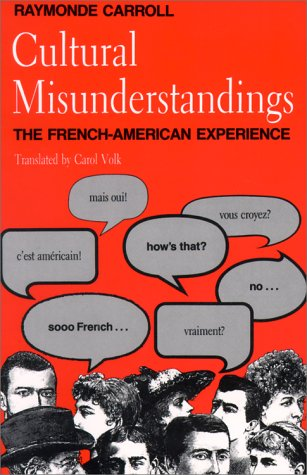 Cultural Misunderstandings The French-American Experience  1990 edition cover