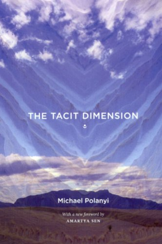 Tacit Dimension   2009 9780226672984 Front Cover