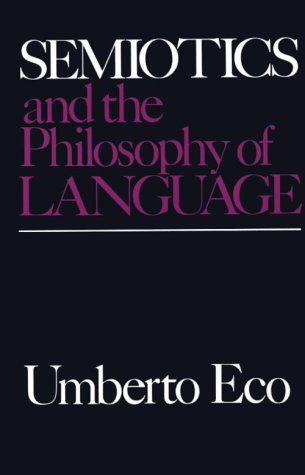 Semiotics and the Philosophy of Language  N/A edition cover