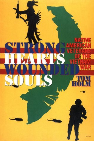 Strong Hearts, Wounded Souls Native American Veterans of the Vietnam War  1996 edition cover