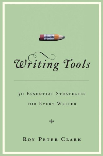 Writing Tools 50 Essential Strategies for Every Writer  2006 edition cover