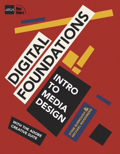 Digital Foundations A Basic Course in Media Design  2009 9780321555984 Front Cover