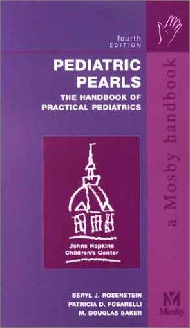 Pediatric Pearls The Handbook of Practical Pediatrics 4th 2002 (Revised) edition cover