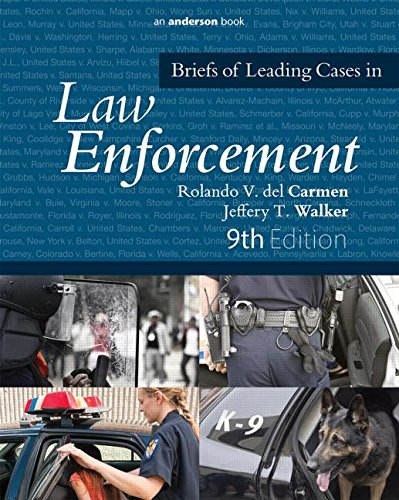 Briefs of Leading Cases in Law Enforcement  9th 2015 (Revised) edition cover