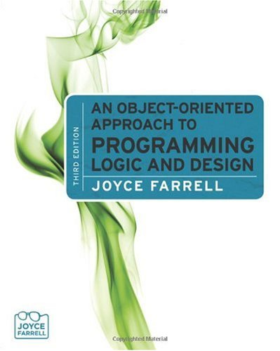 Object-Oriented Approach to Programming Logic and Design  3rd 2011 9780538452984 Front Cover