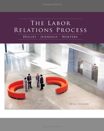 Labor Relations Process  10th 2012 edition cover