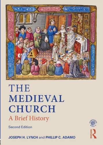 Medieval Church A Brief History 2nd 2014 (Revised) edition cover