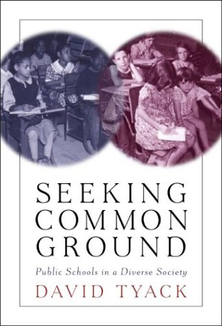 Seeking Common Ground Public Schools in a Diverse Society  2003 edition cover