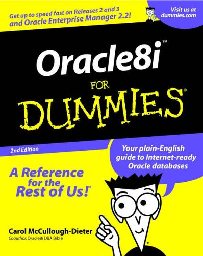Oracle8i for Dummies  2nd 2001 (Revised) 9780764507984 Front Cover