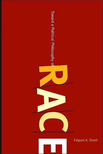 Toward a Political Philosophy of Race   2009 edition cover