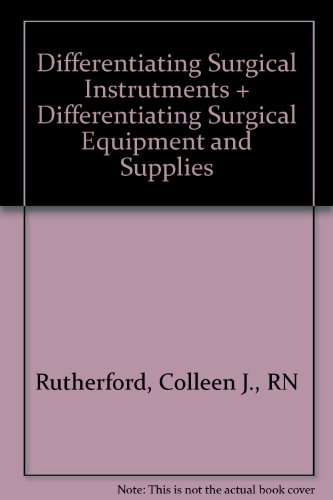 Pkg: Differentiating Surgical Instruments 2e and Differentiating Surgical Equipment and Supplies  2nd edition cover