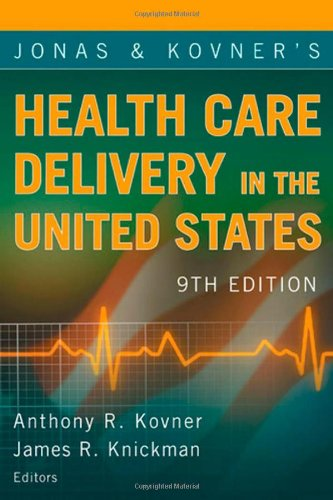 Jonas and Kovner's Health Care Delivery in the United States  9th 2008 edition cover
