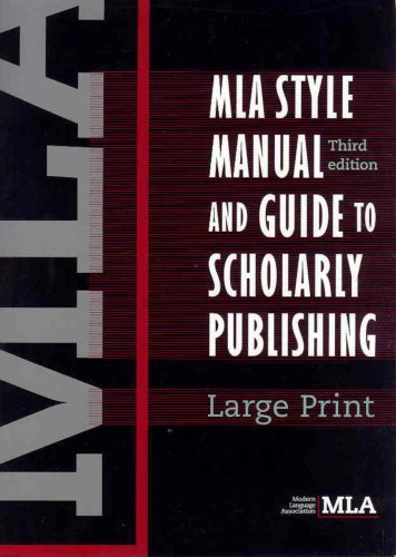 MLA Style Manual and Guide to Scholarly Publishing  3rd 2008 (Large Type) edition cover