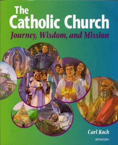 Catholic Church Journey, Wisdom, and Mission 2nd edition cover