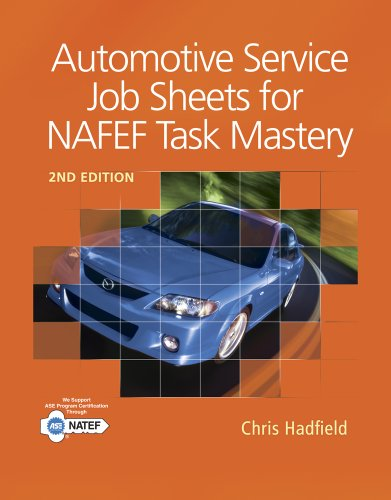 Automotive Service Job Sheets for NATEF Task Mastery  2nd 2012 9781111137984 Front Cover