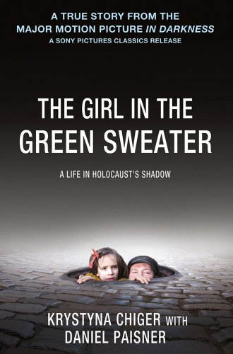 Girl in the Green Sweater A Life in Holocaust's Shadow  2008 edition cover