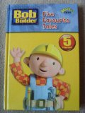 Bob the Builder Five Favourite Tales N/A 9781405902984 Front Cover