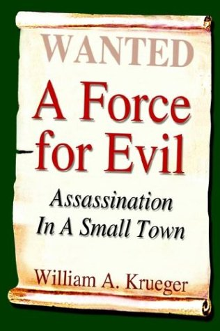 Force for Evil Assassination in a Small Town  2003 9781410766984 Front Cover