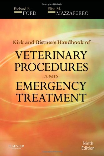 Kirk and Bistner's Handbook of Veterinary Procedures and Emergency Treatment  9th 2012 edition cover