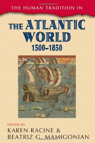 Human Tradition in the Atlantic World, 1500-1850   2010 edition cover